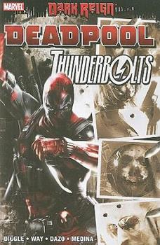 Dark Reign: Deadpool/Thunderbolts - Book  of the Dark Reign Collected Editions