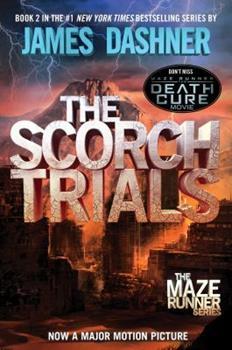 The Scorch Trials 0385738757 Book Cover