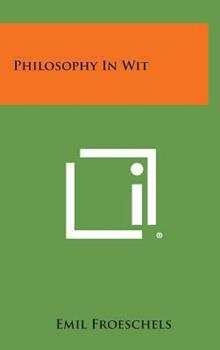 Hardcover Philosophy in Wit Book