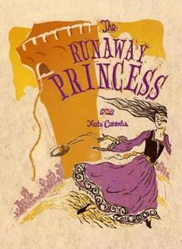 The Runaway Princess 0374355460 Book Cover
