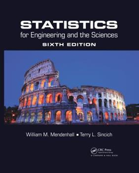 Statistics for Engineering and the Sciences 1498728855 Book Cover