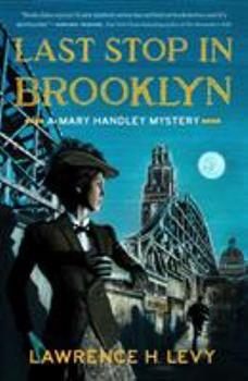 Paperback Last Stop in Brooklyn: A Mary Handley Mystery Book