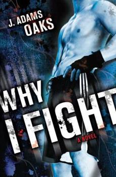 Why I Fight 1442402547 Book Cover