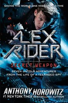 Alex Rider: Secret Weapon 052551578X Book Cover