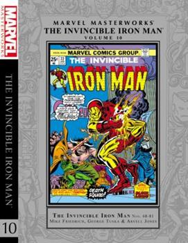 Marvel Masterworks: The Invincible Iron Man, Vol. 10 - Book #240 of the Marvel Masterworks