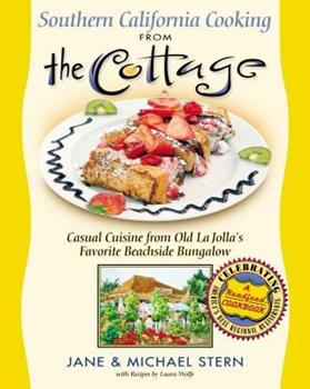 Hardcover Southern California Cooking From The Cottage Book