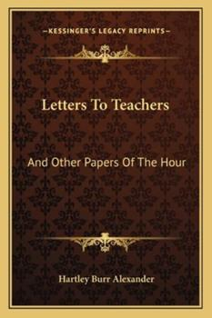 Paperback Letters to Teachers: And Other Papers of the Hour Book