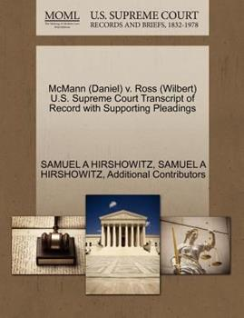 Paperback McMann V. Ross U. S. Supreme Court Transcript of Record with Supporting Pleadings Book