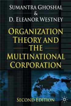Paperback Organization Theory and the Multinational Corporation Book