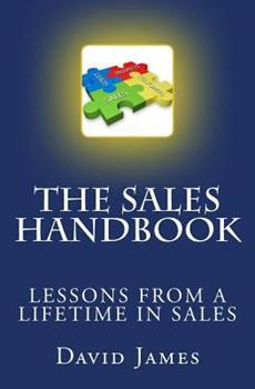 Paperback The Sales Handbook: The Sales Handbook: Selling From A - Z Book