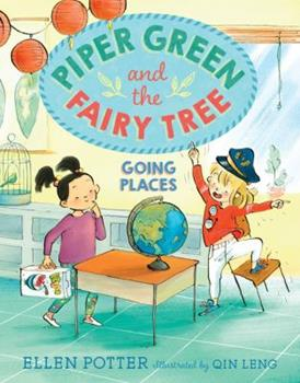 Going Places - Book #4 of the Piper Green and the Fairy Tree