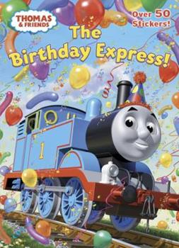 Paperback The Birthday Express! (Thomas & Friends) Book