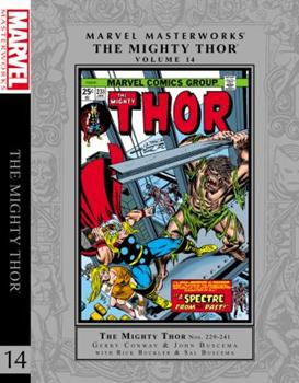 Marvel Masterworks: The Mighty Thor, Vol. 14 - Book #221 of the Marvel Masterworks