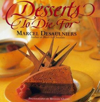 Desserts to Die for 0684811391 Book Cover
