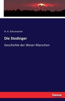 Paperback Die Stedinger: Geschichte der Weser-Marschen [German] Book