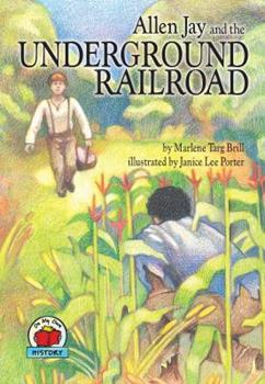 Allen Jay and the Underground Railroad - Book  of the On My Own History