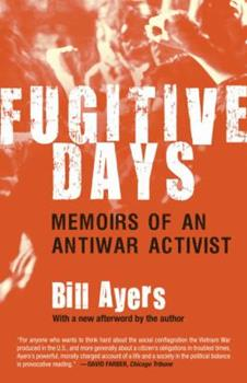 Fugitive Days: A Memoir 0142002550 Book Cover
