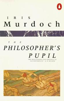 The Philosopher's Pupil 014007614X Book Cover