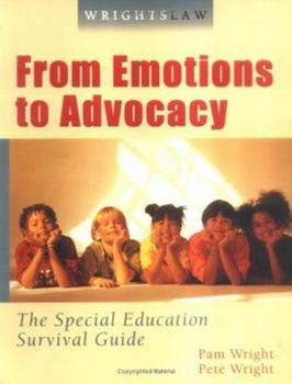 Paperback Wrightslaw: From Emotions to Advocacy - The Special Education Survival Guide Book