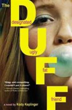 The DUFF: Designated Ugly Fat Friend 0316084239 Book Cover