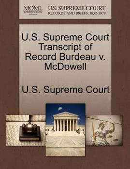 Paperback U. S. Supreme Court Transcript of Record Burdeau V. Mcdowell Book