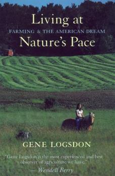Living at Nature's Pace: Farming and the American Dream 189013256X Book Cover