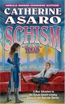 Schism - Book #10 of the Saga of the Skolian Empire