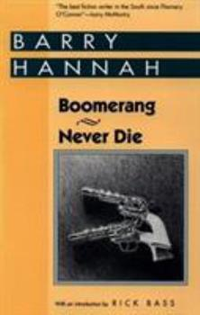 Boomerang/Never Die: Two Novels (Banner Books) 0878057021 Book Cover