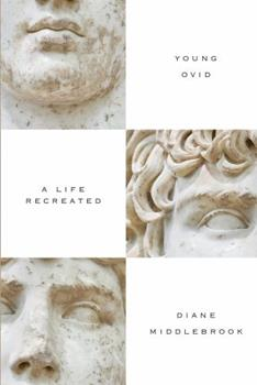 Young Ovid: An Unfinished Posthumous Biography 1619023318 Book Cover