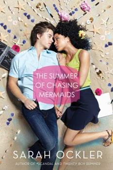 The Summer of Chasing Mermaids 1481401289 Book Cover