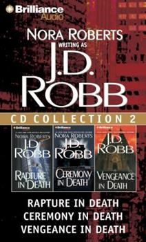 Audio CD J. D. Robb CD Collection 2: Rapture in Death, Ceremony in Death, Vengeance in Death Book