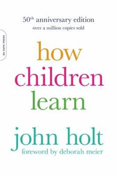 How Children Learn - Book  of the Classics in Child Development