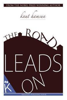 The Road Leads on 1849028931 Book Cover