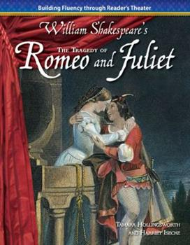 The Tragedy of Romeo and Juliet - Book  of the Building Fluency Through Reader's Theater: William Shakespere