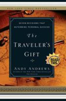 Paperback The Traveler's Gift: Seven Decisions That Determine Personal Success Book