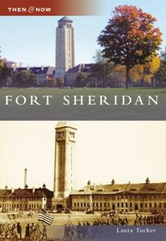 Fort Sheridan - Book  of the  and Now