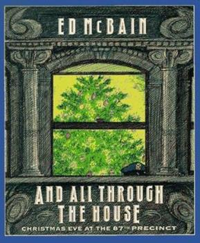And All Through The House - Book #46 of the 87th Precinct