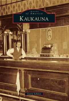 Kaukauna - Book  of the Images of America: Wisconsin