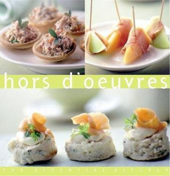 Hors d'oeuvres (The Essential Kitchen Series) 9625938206 Book Cover