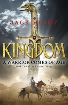 Kingdom - Book #2 of the Saladin