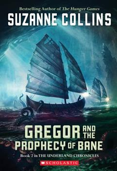 Gregor and the Prophecy of Bane 1407137042 Book Cover