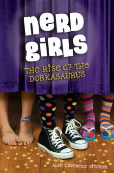 The Rise of the Dorkasaurus 1423155076 Book Cover