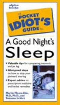 The Pocket Idiot's Guide to Getting a Good Night's Sleep - Book  of the Pocket Idiot's Guide