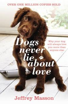 the dog who couldn t stop loving masson jeffrey moussaieff
