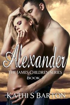 Alexander - Book #2 of the James Children
