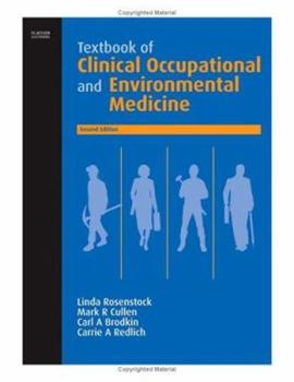 Textbook Of Clinical Occupational And Environmental Medicine 0721689744 Book Cover