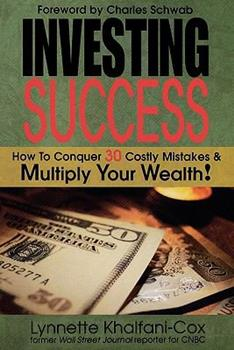 Investing Success: How to Conquer 30 Costly Mistakes & Multiply Your Wealth 1932450572 Book Cover