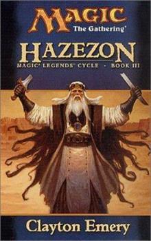 Hazezon - Book #37 of the Magic: The Gathering