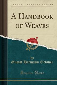 Paperback A Handbook of Weaves (Classic Reprint) Book