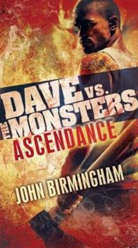 Ascendance: Dave vs. the Monsters - Book #3 of the David Hooper